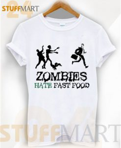 Tshirt zombies hate fast food - Tshirt Adult Unisex Size S-3X