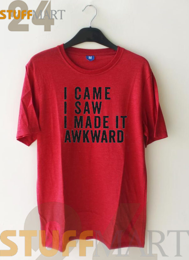 Tshirt i cam saw made it awrward - Tshirt Adult Unisex Size S-3XL