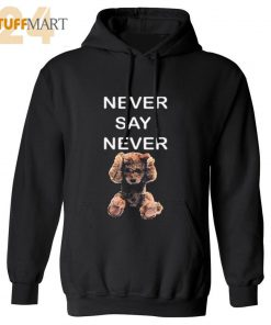 Hoodies NEVER SAY NEVER – Hoodies Adult Unisex Size S-3XL