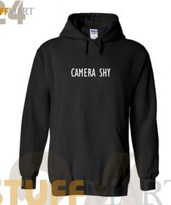 Hoodies Camera Shy – Hoodies Adult Unisex Size S-3XL