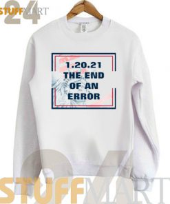 12021 The End of an Error Sweatshirt