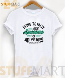 40th Birthday Being 247x296 - stuffmart24.com : Clothing and Accessories Store