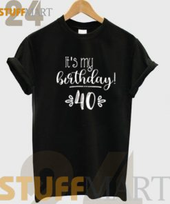 40th Birthday Cute 247x296 - stuffmart24.com : Clothing and Accessories Store