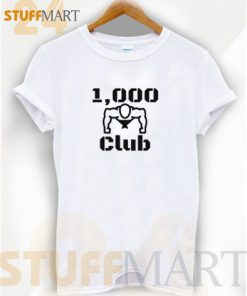 Tshirt 1000 Push Up Club – Tshirt Adult Unisex Size S-3XL
