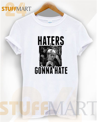 Tshirt Haters Gonna Hate – Tshirt Adult Unisex Size S-3XL